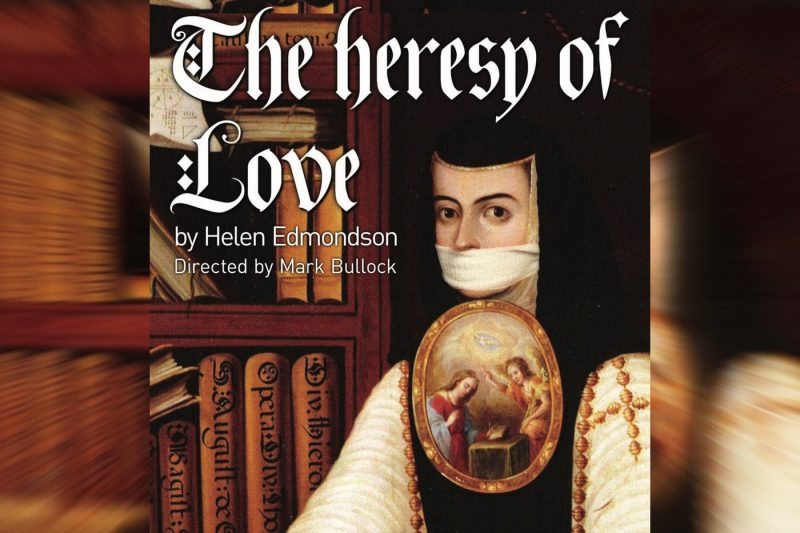 The Heresy of Love